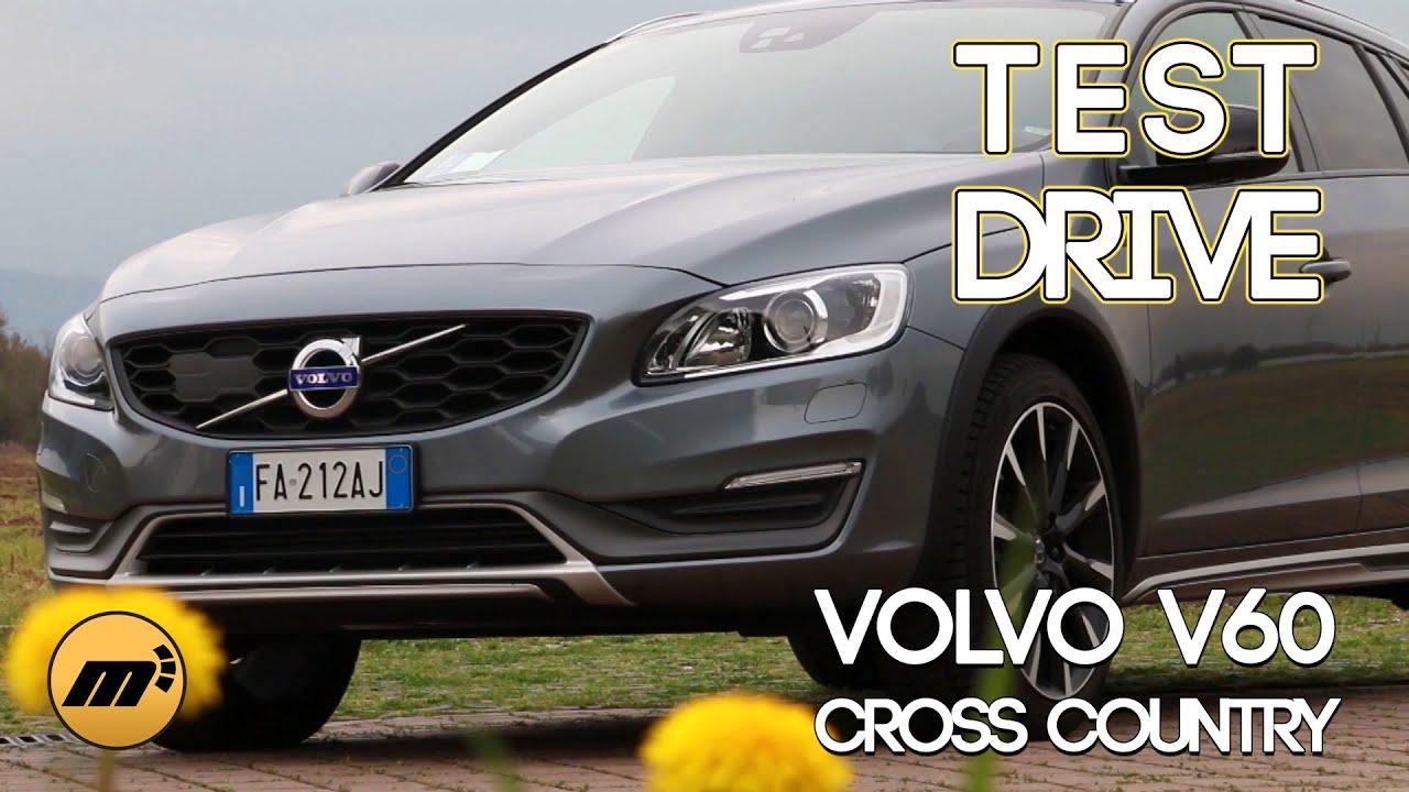 test drive volvo v60 cross country 2016 - prova su strada - youtube