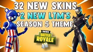 32 NEW SKINS - SEASON 5 THEME & NEW LEVIATHAN LTM - Fortnite Battle Royale