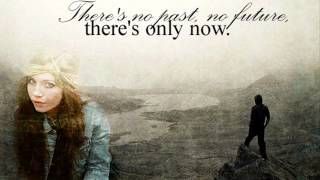 There's no past, no future, there's only now - Soundtrack