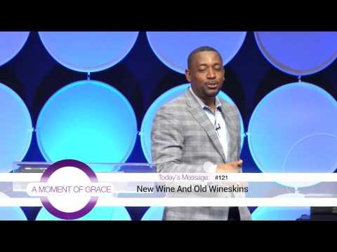 Bishop Darlingston Johnson: New Wine And Old Wineskins