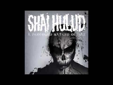 Shai Hulud - For The World