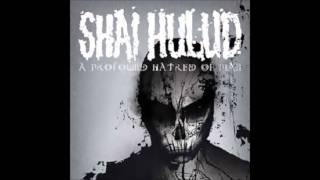 Watch Shai Hulud For The World video