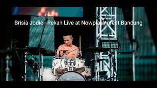 Brisia Jodie - Rekah Live at Nowplayingfest Bandung | Primasandy Drumcam