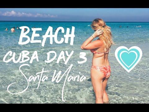 CUBA VLOG DAY 3: Santa Maria Beach