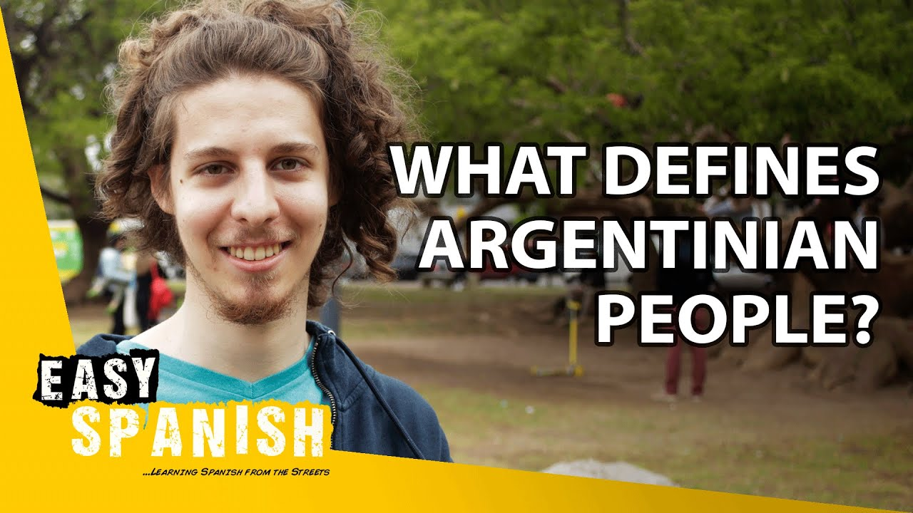 What Defines People From Argentina? | Easy Spanish 213