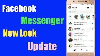 Facebook Messenger New Look Update