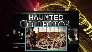 Haunted Collector Season 3 Episode 4