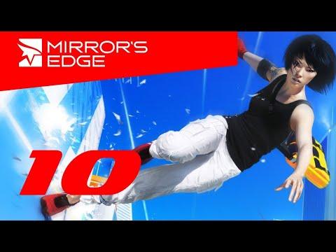 Mirror's Edge - часть 10: ФИНАЛ