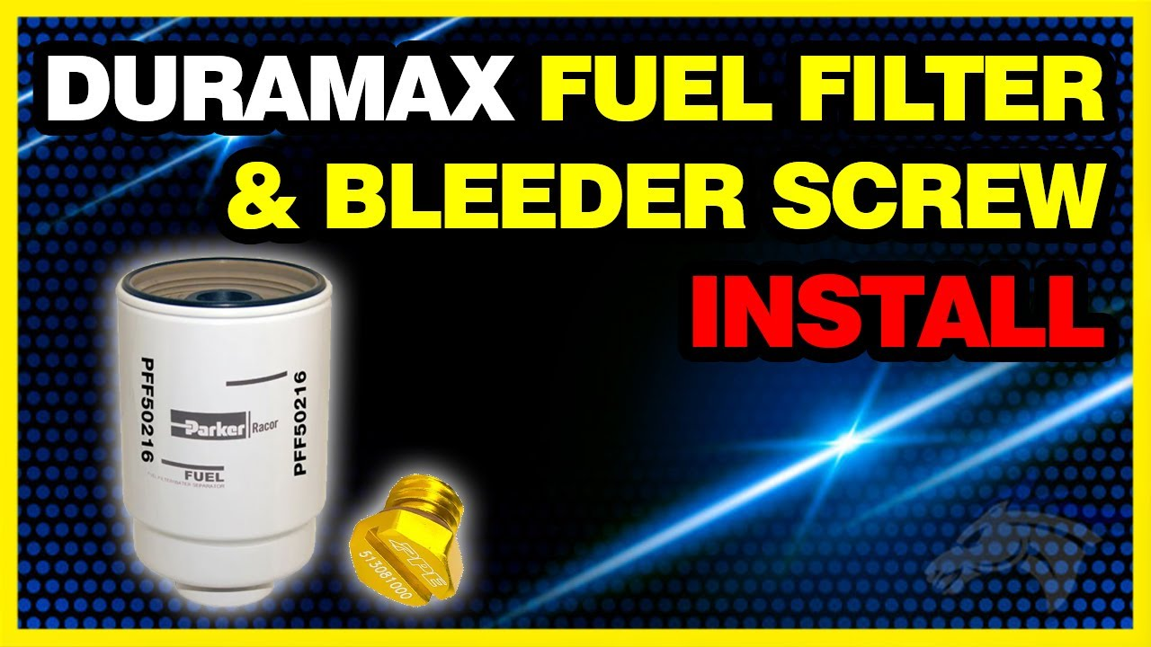 duramax fuel filter & bleeder screw install: chevy duramax #pff50216 &  #5130810 - youtube
