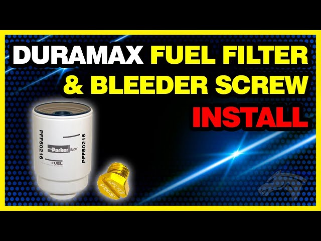 Duramax Fuel Filter  Bleeder Screw Install Chevy Duramax #PFF50216