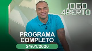 Jogo Aberto - 24/01/2020 - Programa completo