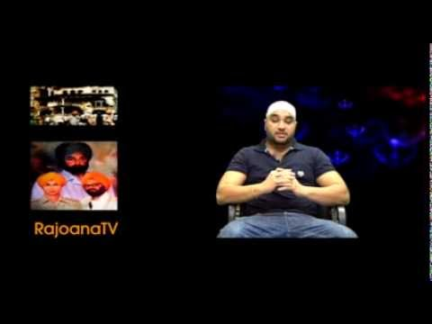 RajoanaTV Ep.15 Bhai Satwant Singh and Bhai Beant Singh