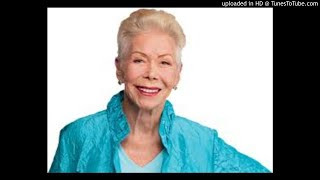 Louise Hay Healthy Body, Healthy Mind Meditation - Love your Body