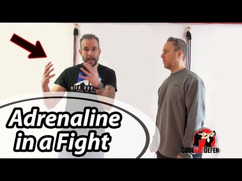 How to Deal with Adrenaline in a Street Fight