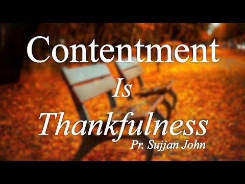"""Worship: """"Contentment Is Thankfulness"""""""