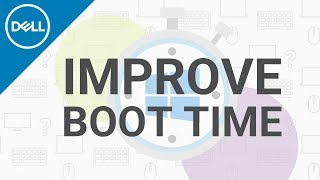 How to Get Your Computer to Boot Up Faster (Official Dell Tech Support)