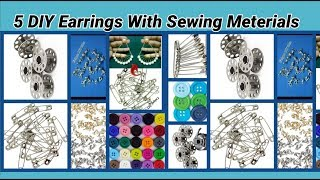 5 DIY Unique Earrings Making with sewing materials