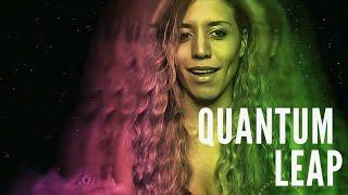 How to Quantum Leap!