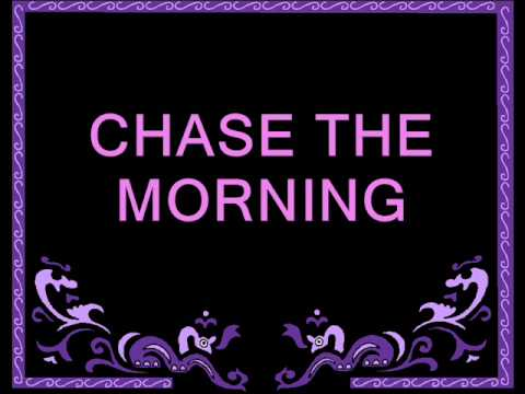 chase the morning  REPO lyrics