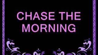 chase the morning  REPO lyrics