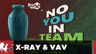 X-Ray & Vav: No You In Team - Season 2, Episode 9