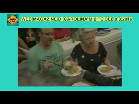 """""""XXVII FESTIVAL DELLE TORRI"""" - Radio Polo, Web Magazine di Carolina Milite, 9.8.2016 -24 min."""