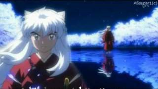 InuYasha Kanketsu-hen(The Final Act) - Ending 3 [with lyrics]