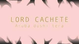Lord Cachete Aruba dushi tera