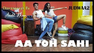 Aa To Sahi | Easy beginner level | Judwaa 2 | Aadil Khan Choreography |
