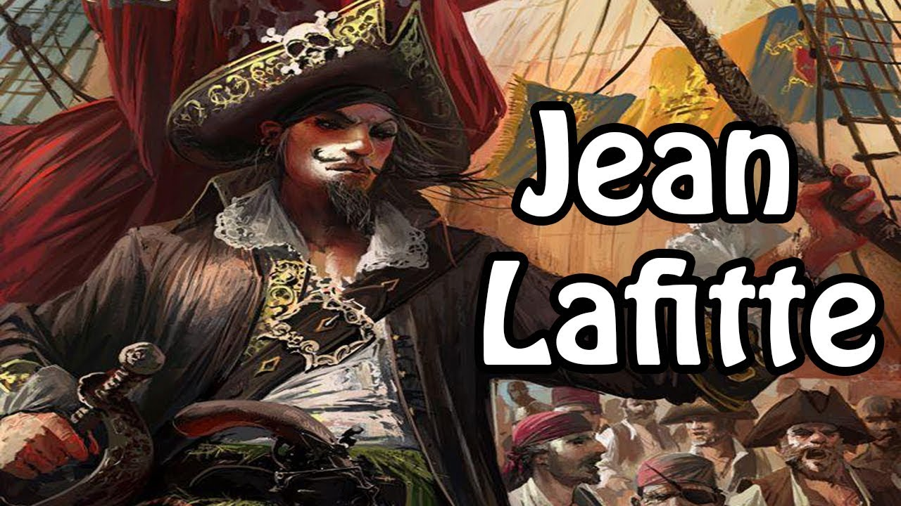 Jean Lafitte: The Pirate Who Saved America (Pirate History Explained)