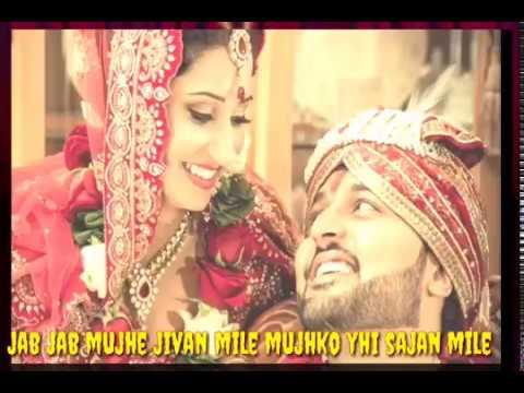 Mujhko Yahi Sajan Mile Sweet Wedding Status