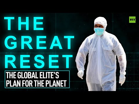 The Great Reset | The global elite's plan for the planet