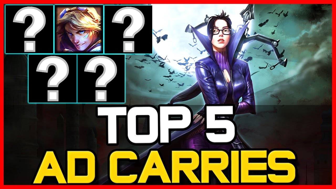 TOP 5 BEST AD CARRIES - Patch 6.21 | League of Legends