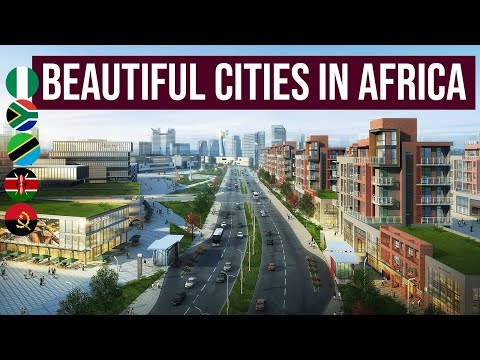 The Most Beautiful & Developed African Cities in 2020