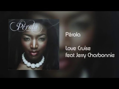 Pérola - Love Cruise feat Jerry...