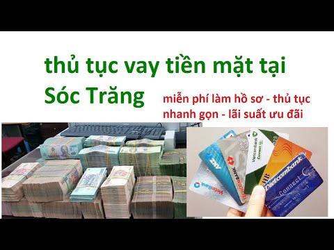 Thủ Tục Vay Tiền Nhanh Sóc Trăng _ Vay Tiền Mặt Sóc Trăng _  Vay Tiền Nóng Sóc Trăng