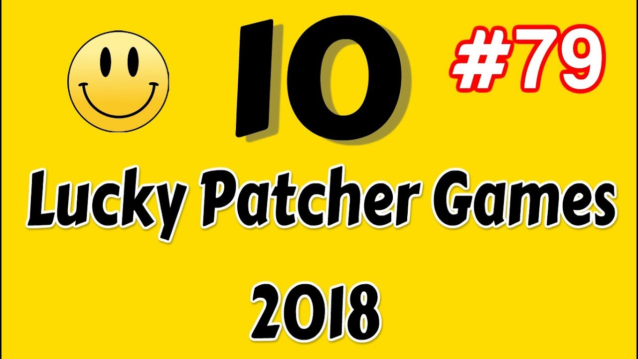 10 Lucky Patcher Android No Root Games List #79 2018