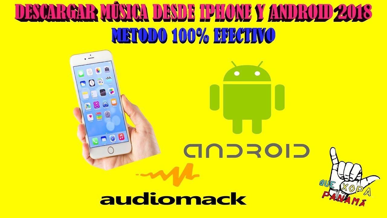 DESCARGAR MÚSICA GRATIS DESDE IPHONE Y ANDROID 2018