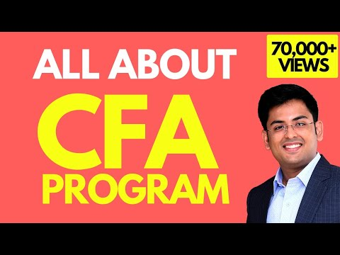 CFA Program (2019) - Everything you need to know (Hindi)