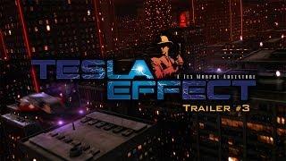 Tex Murphy: Tesla Effect - Trailer 3