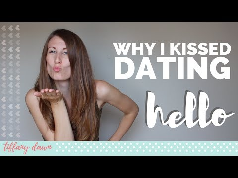 Why I Kissed Dating Hello | Christian Dating Advice | Courtship & Dating