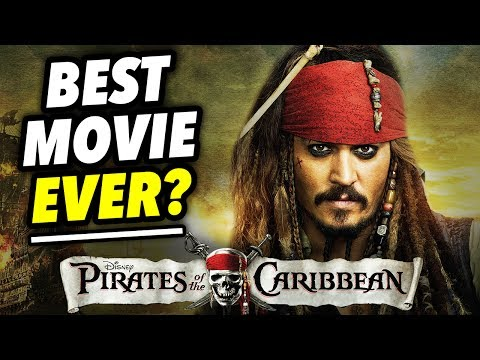 Why PIRATES OF THE CARIBBEAN may be the BEST MOVIE EVER!  Film Legends