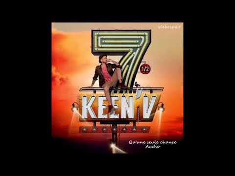 Keen'v - Qu'une Seule Chance [Audio]