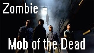 Etitrane s'excuse - Zombie sur Mob of the Dead !