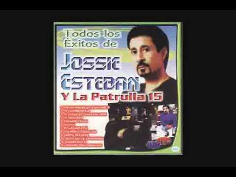 JOSSIE ESTEBAN Y LA PATRULLA 15
