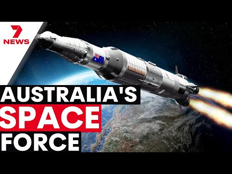 AUSTRALIA'S SPACE FORCE | The launch date has been set | 7NEWS