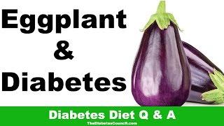 Is Eggplant Good For Diabetes?