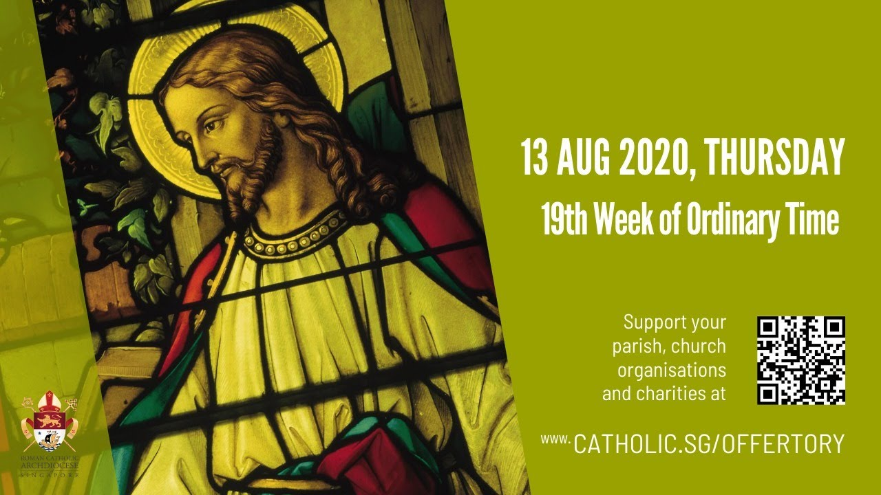 Catholic Weekday Mass Today Online - Thursday, 19th Week of Ordinary Time 2020