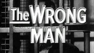 The Wrong Man - Original Trailer