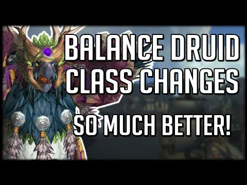 BALANCE DRUID CLASS CHANGES IN BFA -...